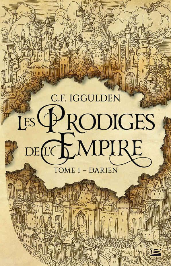 Darien – Les Prodiges de l'Empire tome 1 – C.F. Iggulden