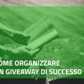 organizzare un giveaway