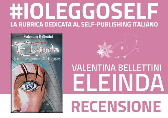 """""""Eleinda - Una leggenda dal futuro"""": Recensione"""