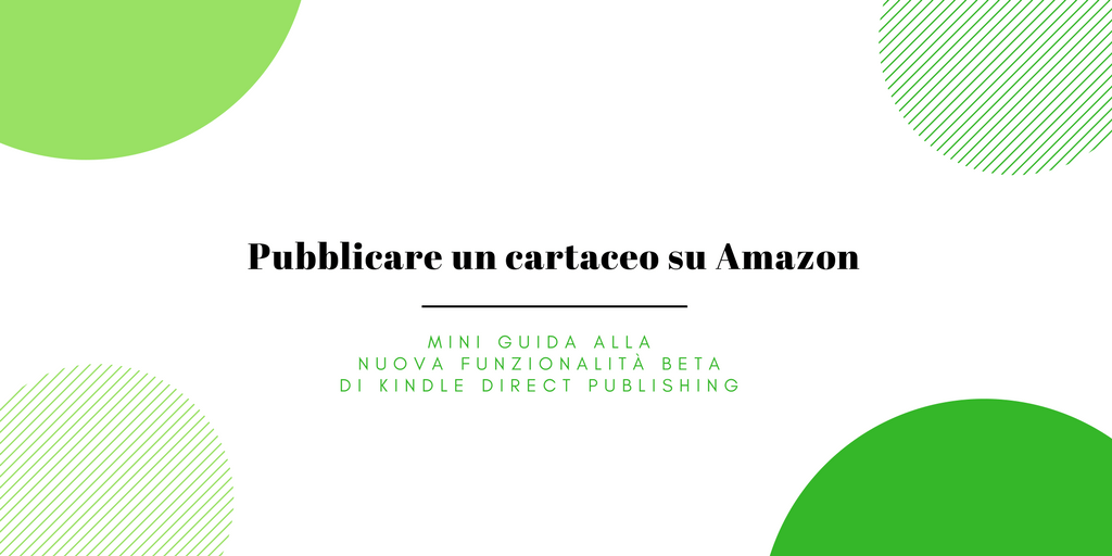 Come funziona il servizio Beta di Amazon per pubblicare i cartacei?