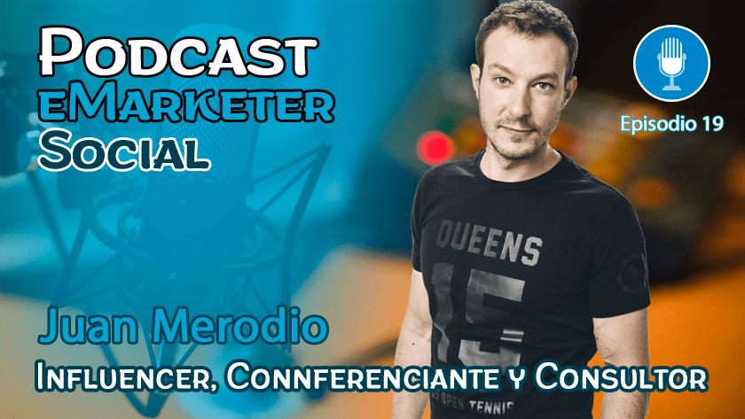 Episodio 19: Entrevista a Juan Merodio