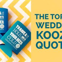 Wedding Koozie Quotes Which One Is Your Favorite