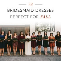 23 Bridesmaid Dresses Perfect For Fall