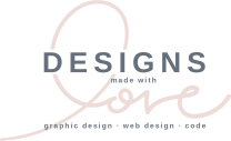 Designs Made With Love