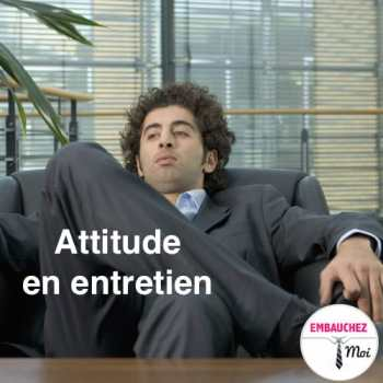 Attitude en entretien d'embauche