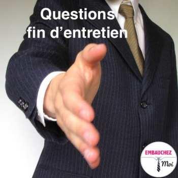 Quelles questions posées à la fin d'un entretien d'embauche ?