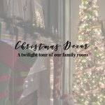Christmas Twilight Tour : Our Family Room