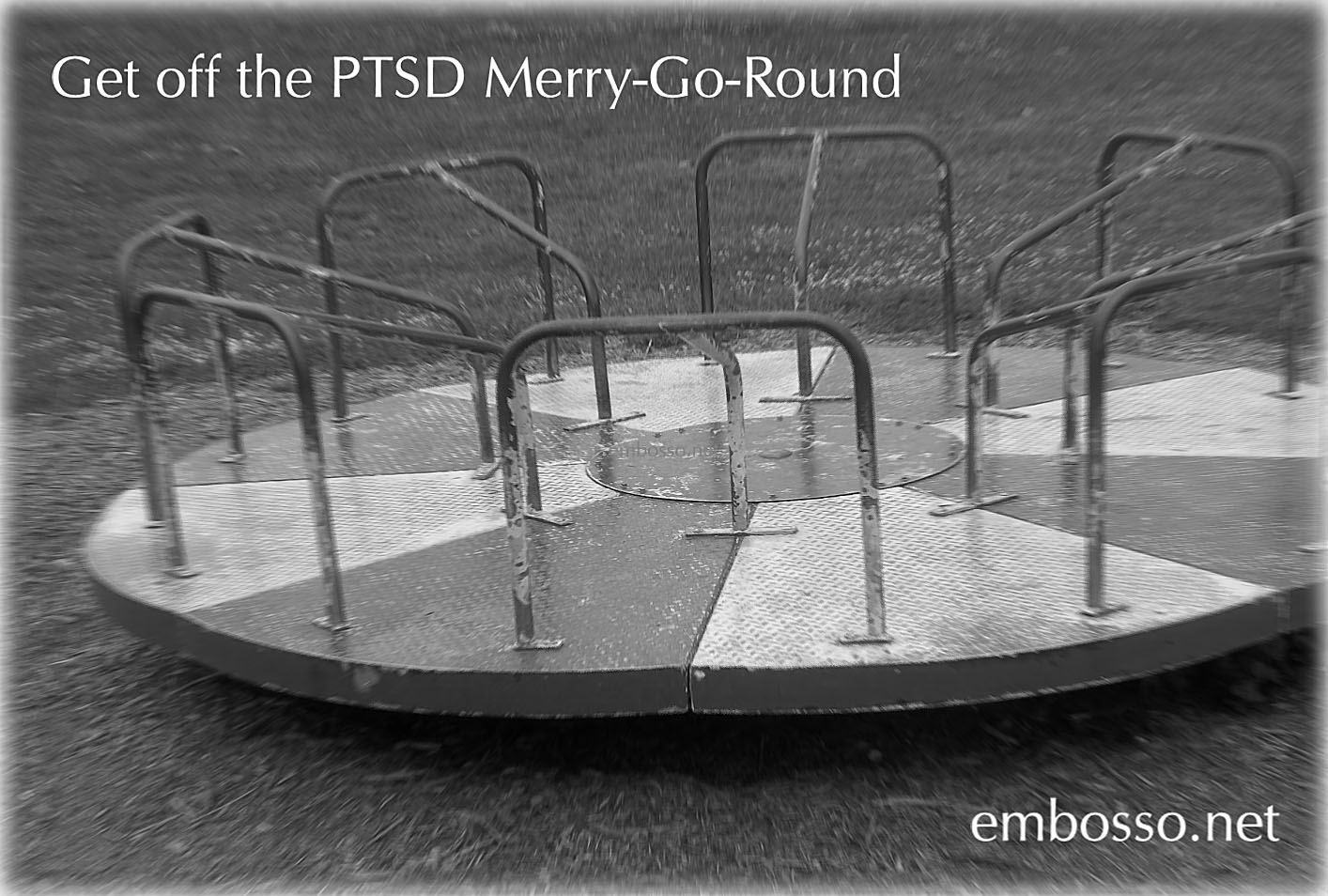 Round and Round… Get Off The PTSD Merry-Go-Round