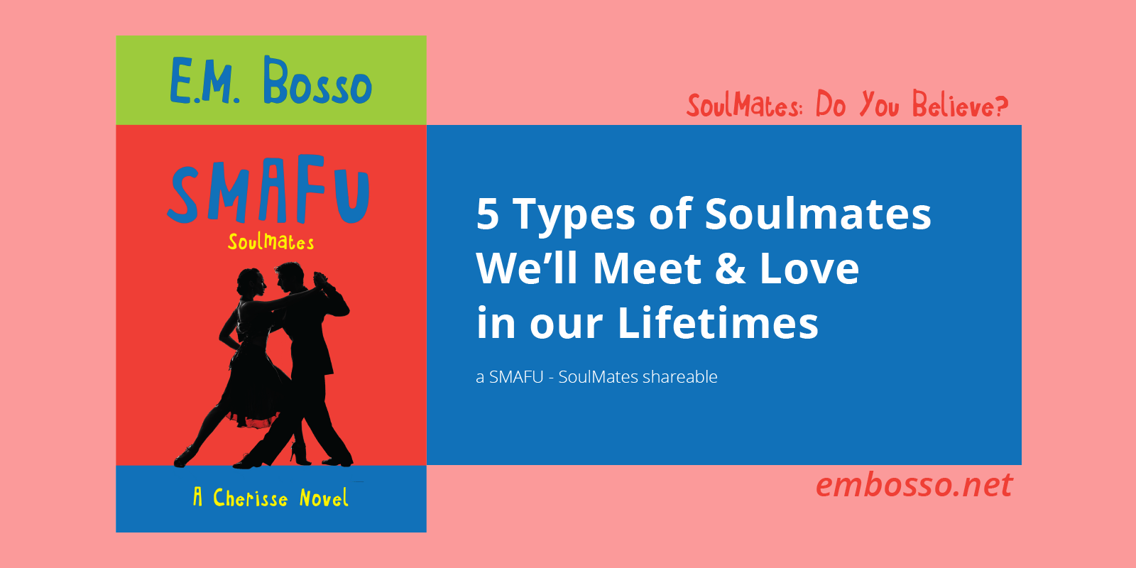 Soulmate Relationship Types – How Many Are There?