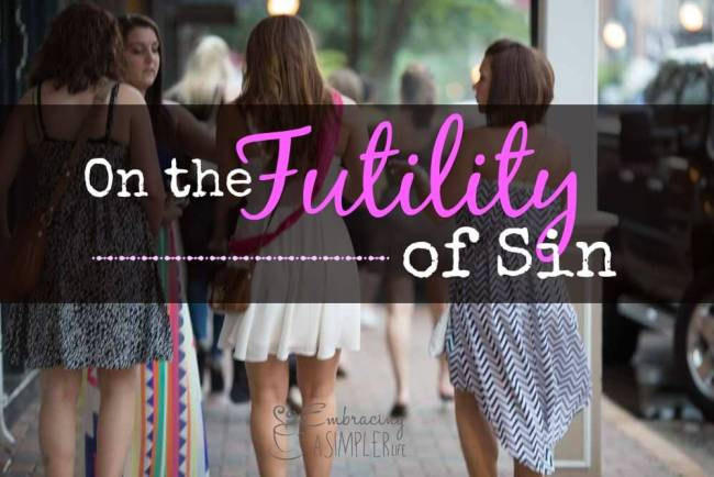 the futility of sin