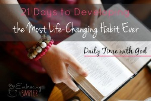 Develop the habit of daily time with God
