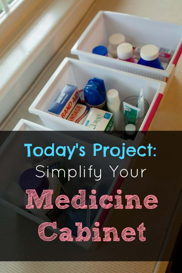 Today's Project: Simplify Your Medicine Cabinet