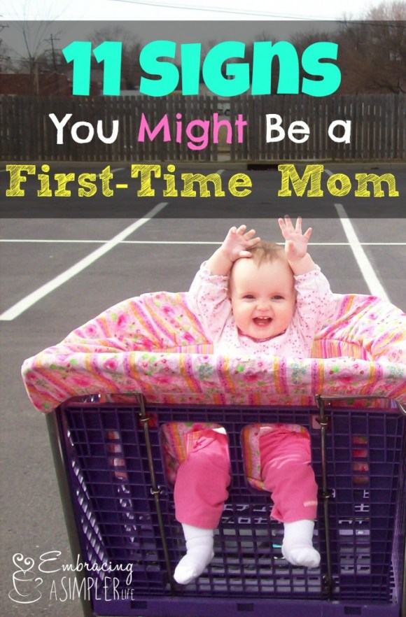 11 Signs You Might Be a First-time Mom