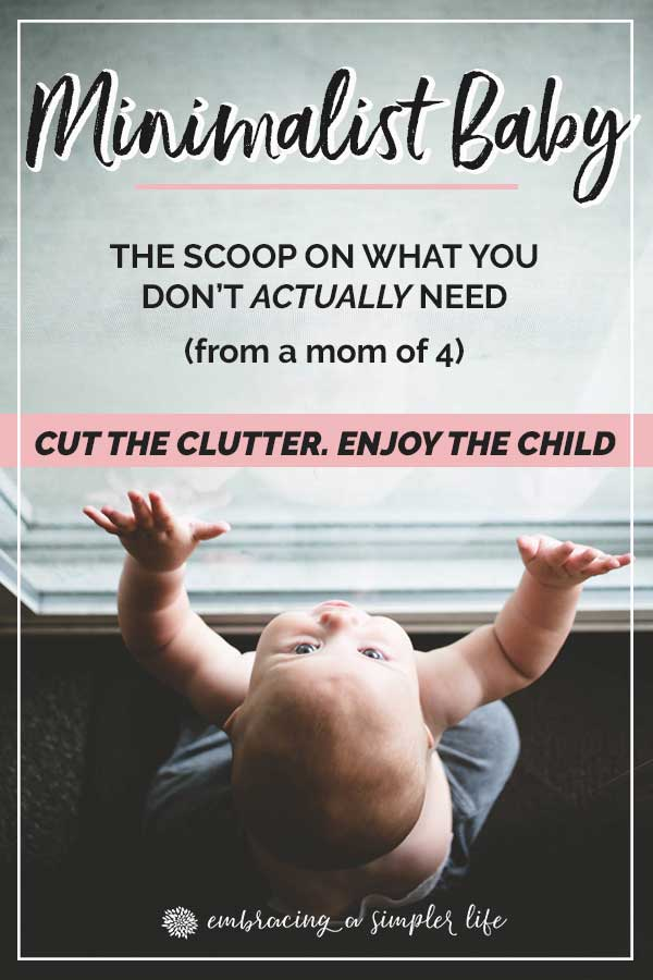 Minimalist Baby: the scoop on what you don't actually need