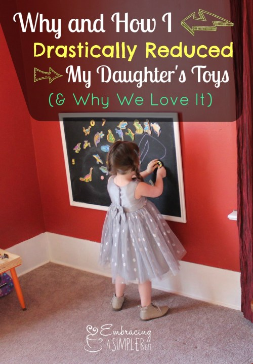 Why and How I Drastically Reduced My Daughters Toys, and why we love it