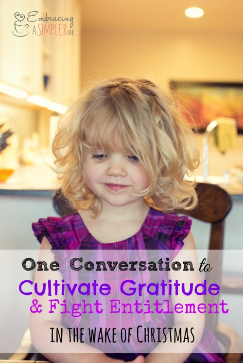 one conversation to cultivate gratitude and fight entitlement in the wake of Christmas