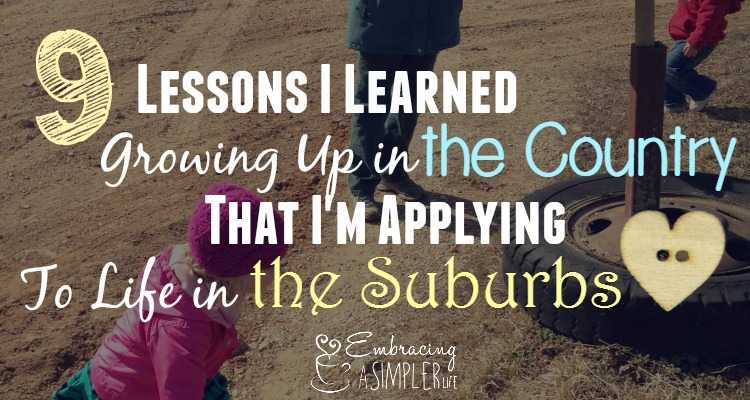 9 lessons I learned growing up in the country FB
