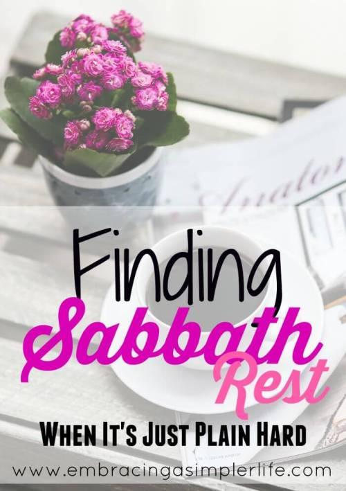 finding sabbath rest when it's just plain hard