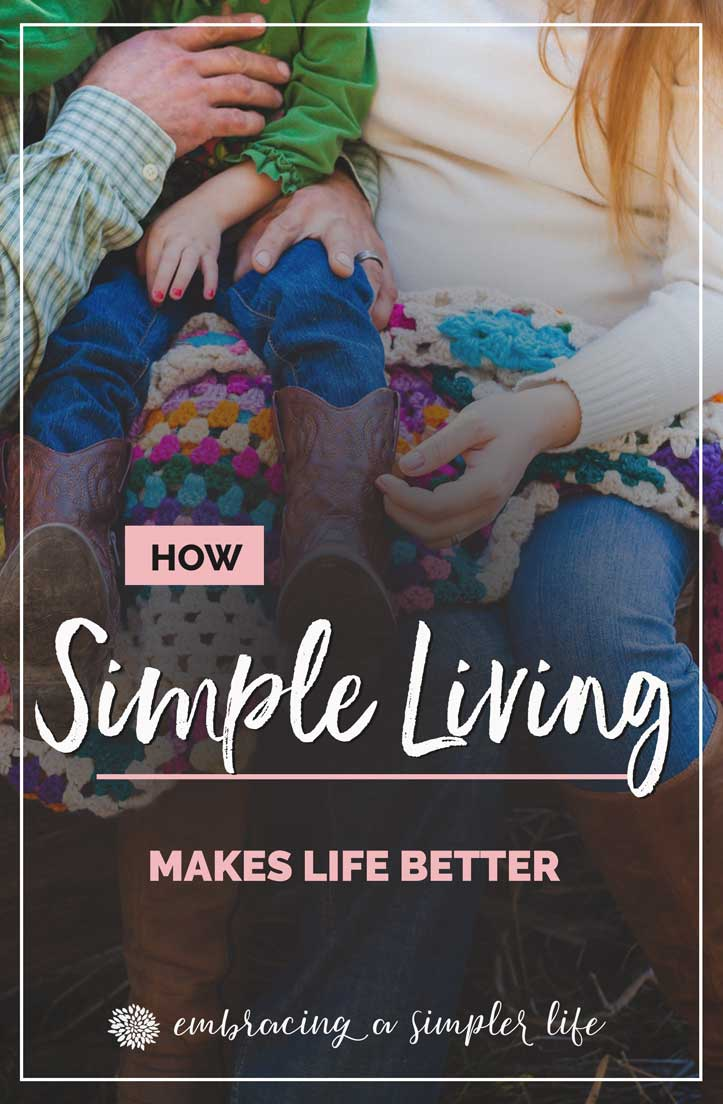 The benefits of simple living
