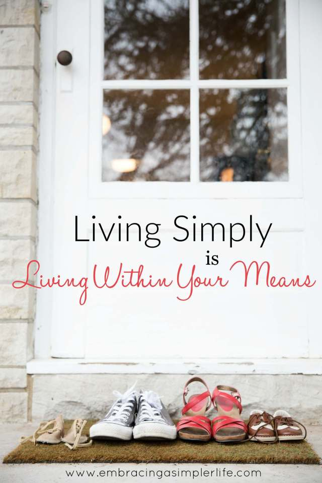 living simply is living within your means
