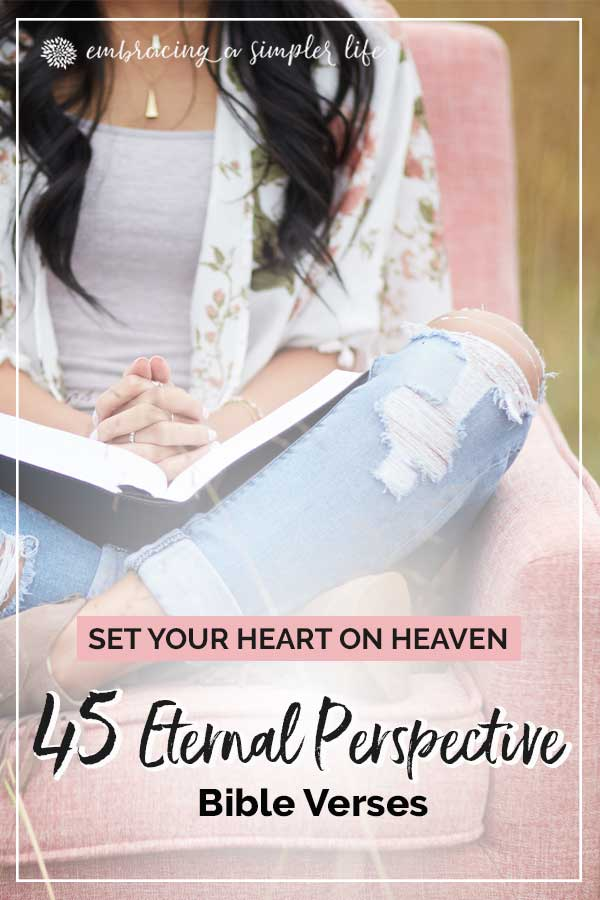 45 Eternal Perspective Bible Verses