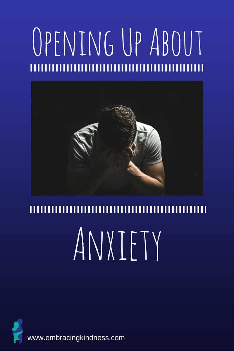 Opening Up About Anxiety