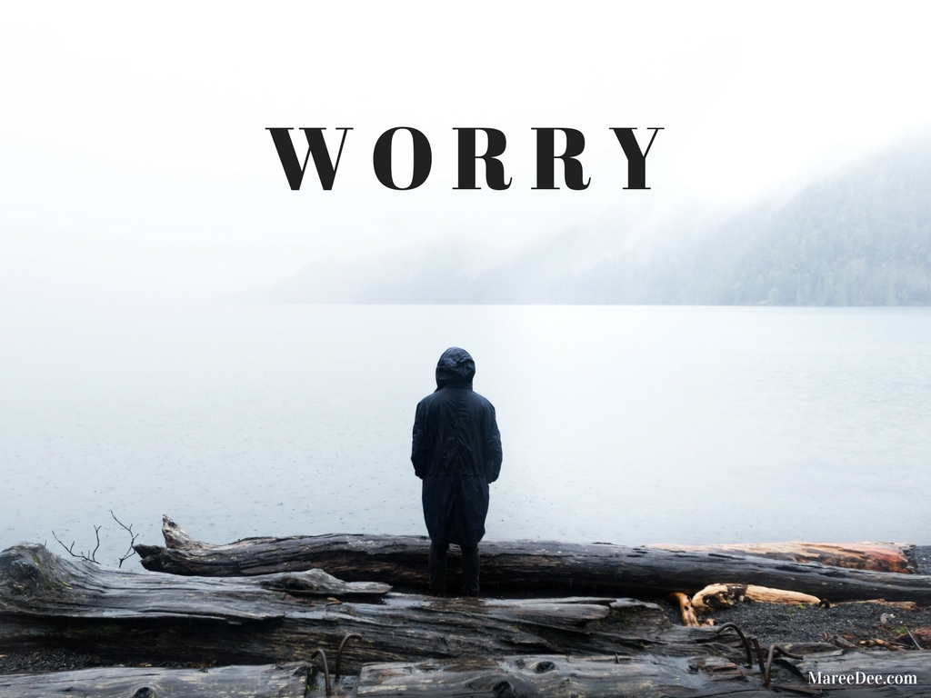 Five Tips To Embrace and Manage Our Worry