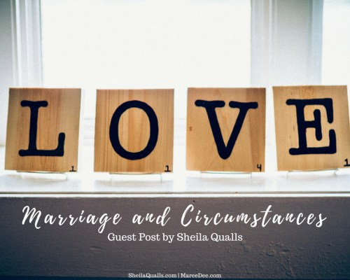 Are your circumstances getting the best of you when it comes to marriage?  It is so easy to let our current situation take priority over our husbands.