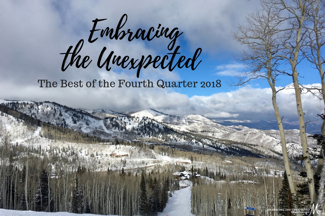 Embracing the Unexpected - The Best of the Fourth Quarter 2018