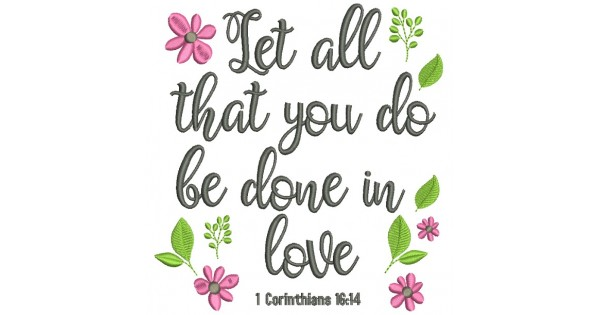 Download Let All That You Do Be Done In Love Corinthians 16-4 ...