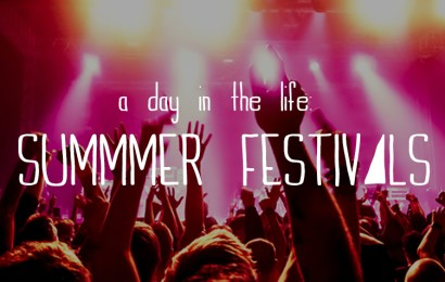 A Day in the Life: Summer Festivals