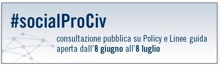 #socialProCiv: è online la consultazione pubblica
