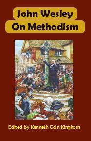 John Wesley on Methodism
