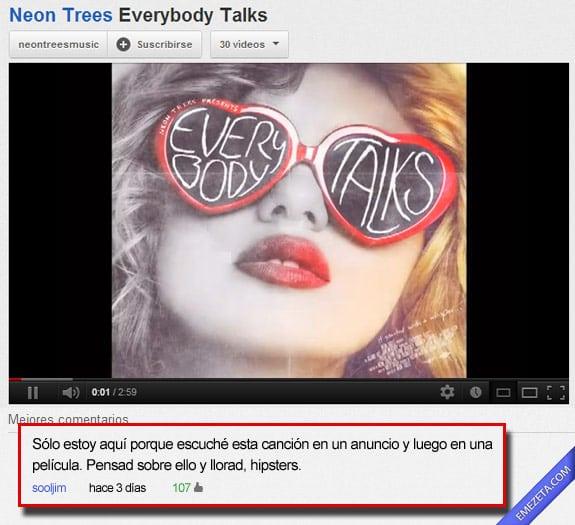 Los mejores comentarios de youtube: Llorad hipsters