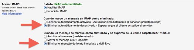 Habilitar IMAP. Eliminar automáticamente desactivado. Eliminar el mensaje de forma inmediata y definitiva.