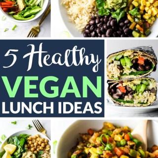 5 Healthy Vegan Lunch Ideas