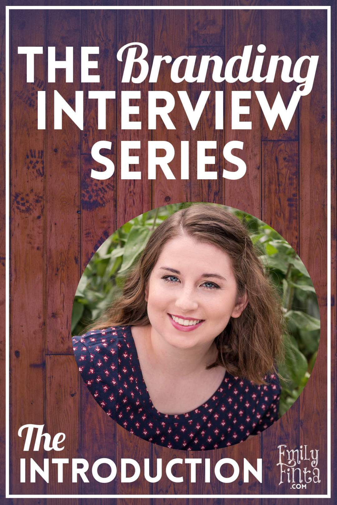 Emily Finta - Branding Interview Introduction