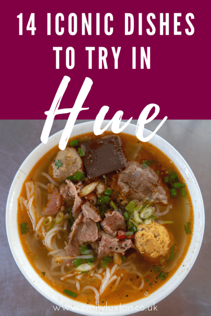 14 Dishes You Have to Eat in Hue Vietnam