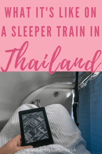 What It's Like on a Sleeper train in Thailand