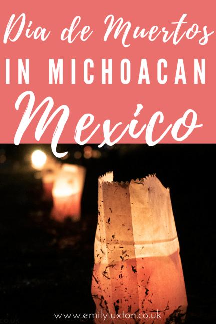 Dia de Muertos in Michoacan Mexico