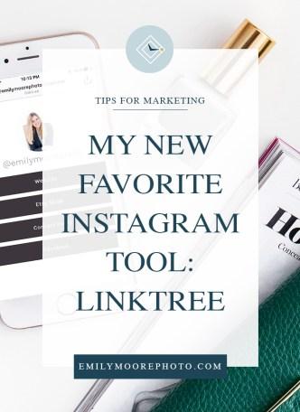 My New Favorite Instagram Tool: Linktree | Emily Moore | Private Photo Editor