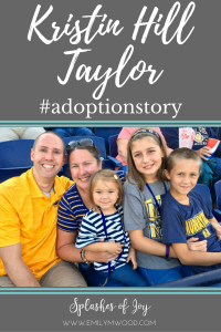 How Open Adoption Built My Faith by Kristin Hill Taylor #adoptionstories