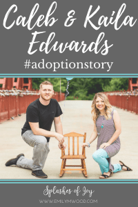 In this adoption story, Kaila Edwards shares how she and he husband cling to their faith as they wait to adopt. #adoptionstory #adoption