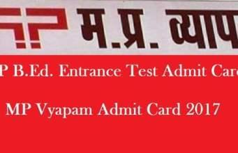 MP B.Ed. Entrance Test Admit Card 2017