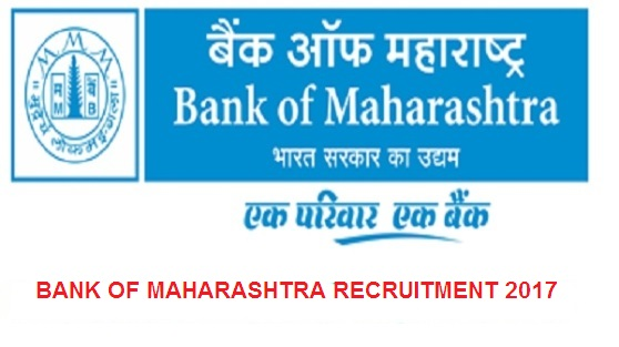 Bank of Maharashtra Recruitment 2017