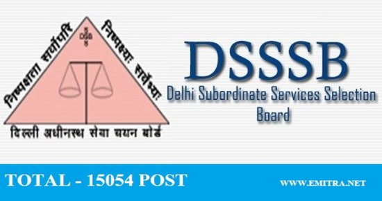 Delhi Subordinate Services Selection Board Recruitment 2017