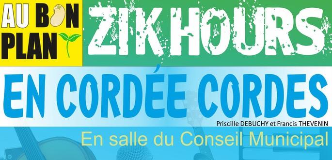 """ZIK HOURS Avec """"En Cordée Cordes"""""""