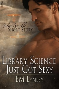 Library_Science_Just_Got_Sexy-EM_Lynley-SS_MM400x600