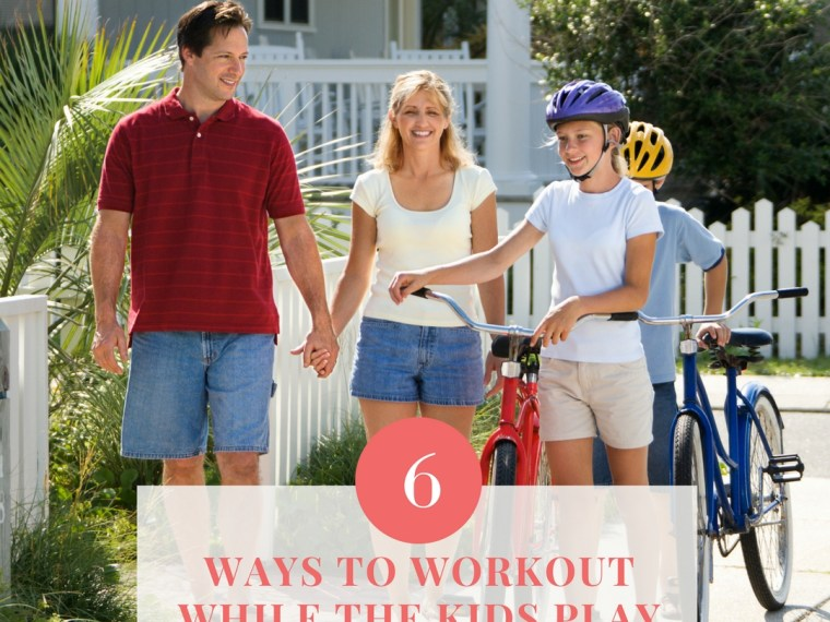 6 Ways to Workout While the Kids Play