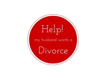 Help! My husband wants a Divorce